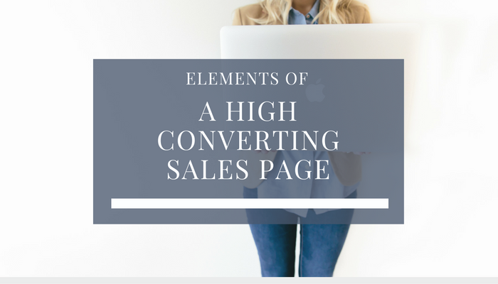 Elements Of A High Converting Sales Page