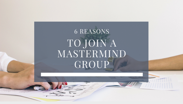 6 Reasons To Join A Mentorship Mastermind in 2017